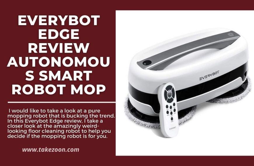 Everybot Edge review || Autonomous Smart Robot Mop