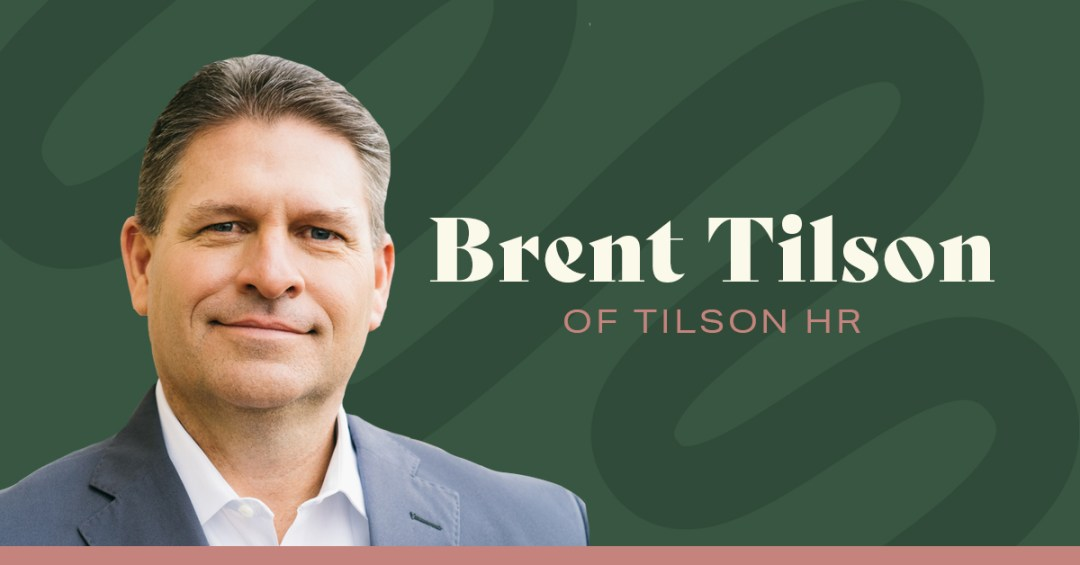 Brent Tilson of Tilson HR