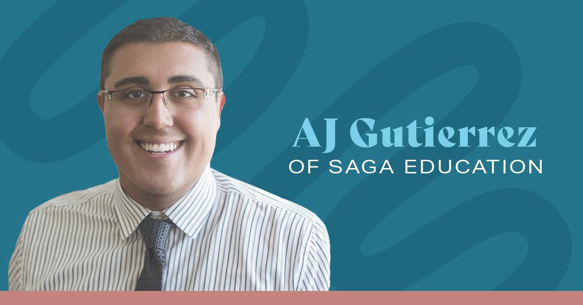 AJ Gutierrez of Saga Education