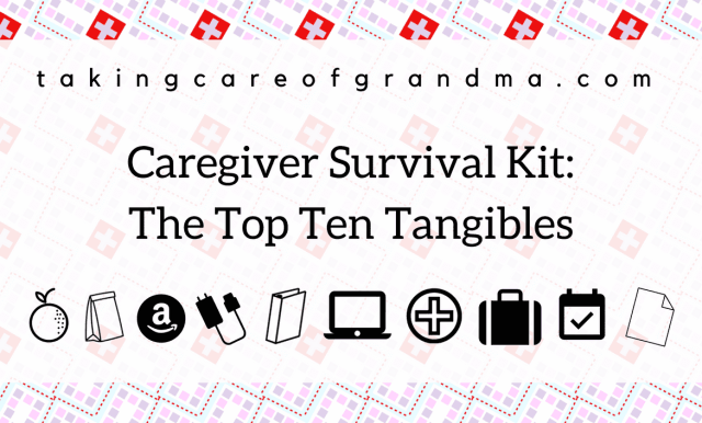 My Caregiver Survival Kit: The Top Ten Tangibles #manicmonday