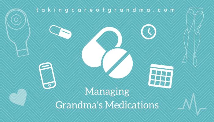 Banner: Reads Managing Grandma's Medications | takingcareofgrandma.com