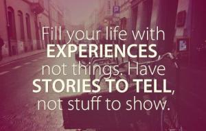 Experiences not stuff