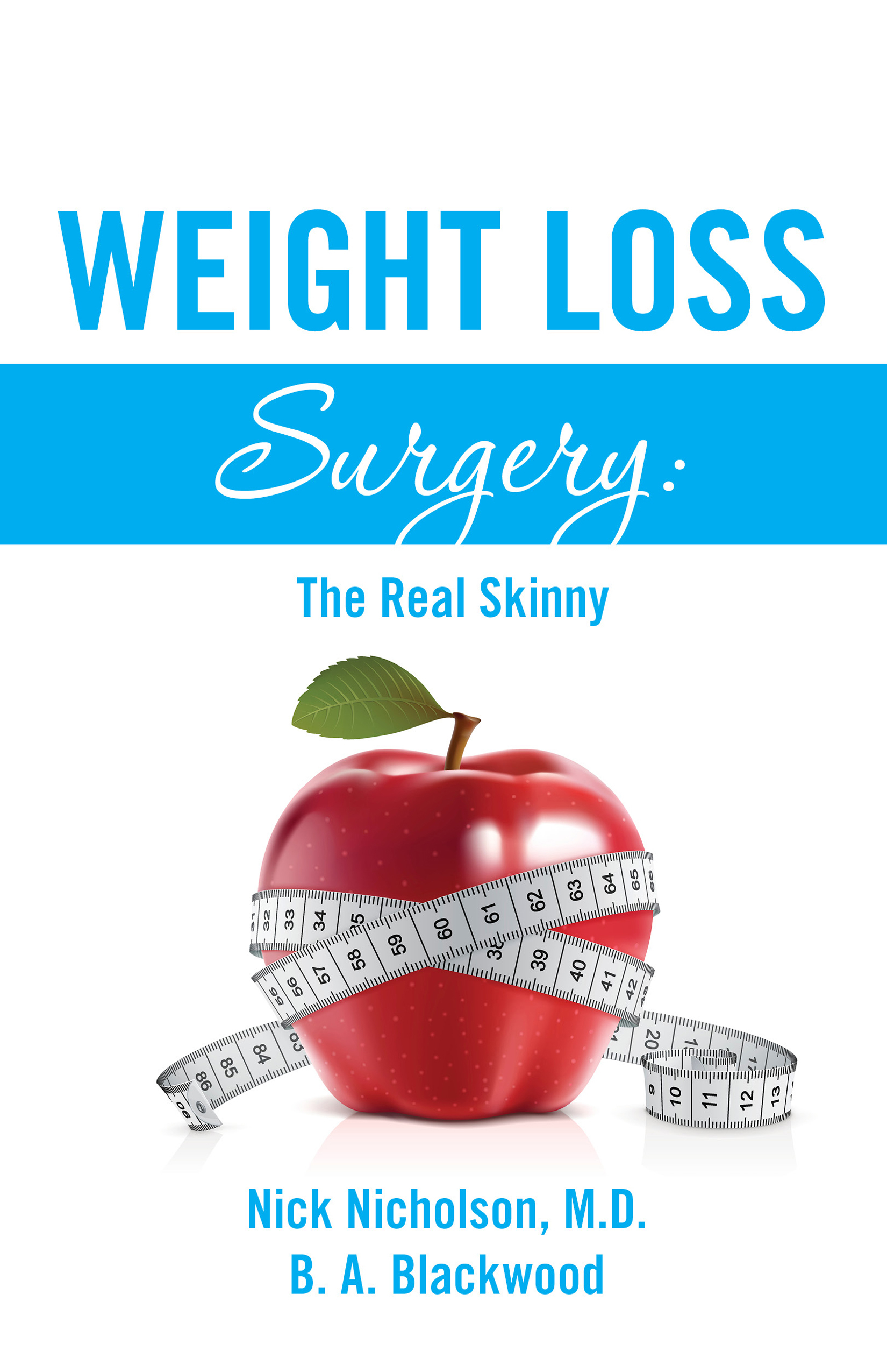 Weight Loss Surgery The Real Skinny #book When Is It Time