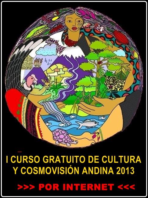 Curso Gratuito por Internet Cultura y Cosmovisin Andina