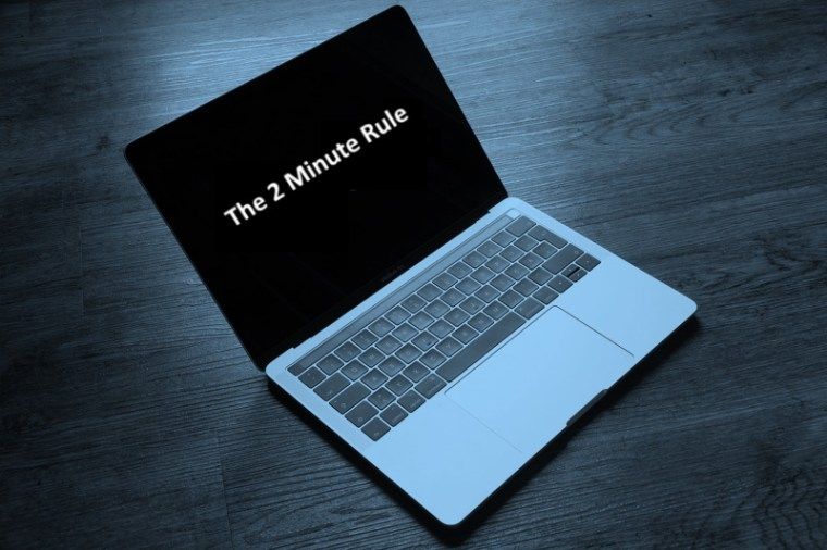 The 2-Minute Rule