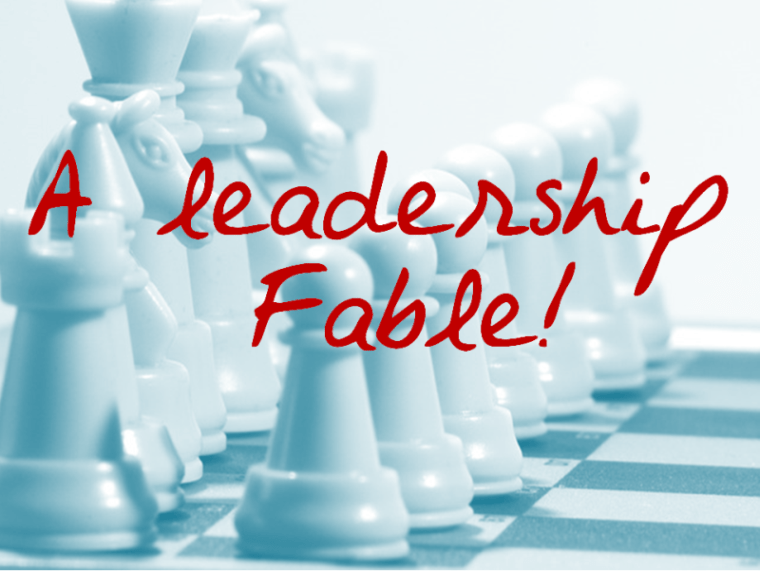 A Leadership Fable