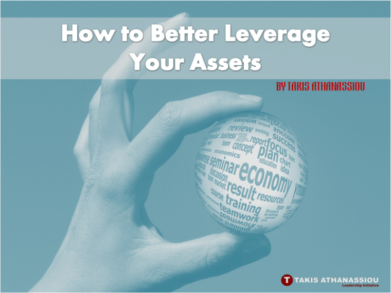How to Better Leverage Your Assets
