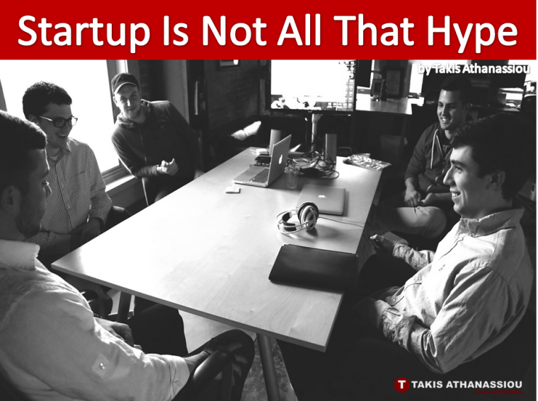 Startup Is Not All That Hype