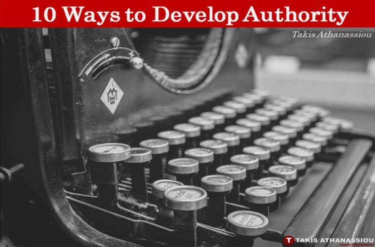 10 Ways to Develop Authority