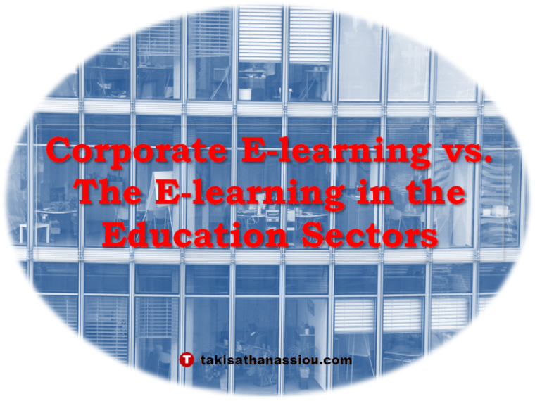 Corporate e-learning vs. the e-learning in the education sectors
