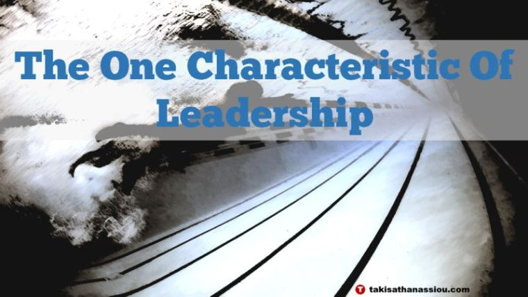 The One Characteristic Of Leadership - Mental Toughness