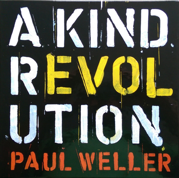 Paul Weller - A Kind Revolution - vinyl record