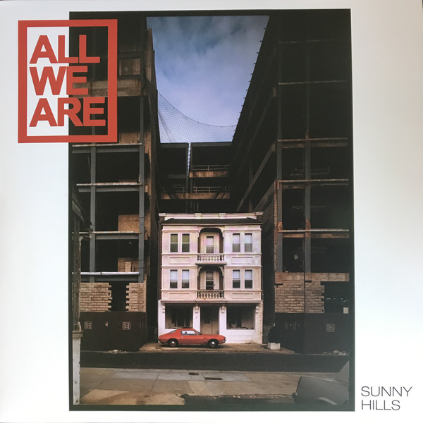 All We Are - Sunny Hills - vinyl record