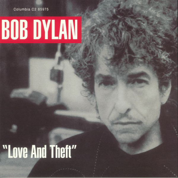 """Bob Dylan - """"Love And Theft"""" - vinyl record"""