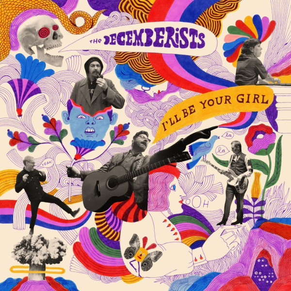 The Decemberists - I'll Be Your Girl - vinyl record