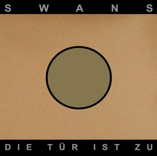 Swans - Die Tür Ist Zu - vinyl record