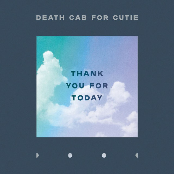 Death Cab For Cutie - Thank You For Today - vinyl record