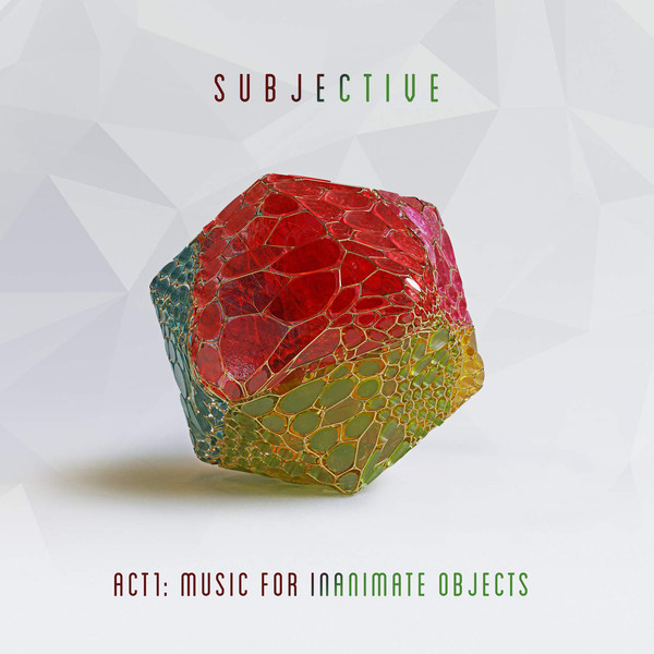 Subjective (3) - Act1: Music For Inanimate Objects - vinyl record