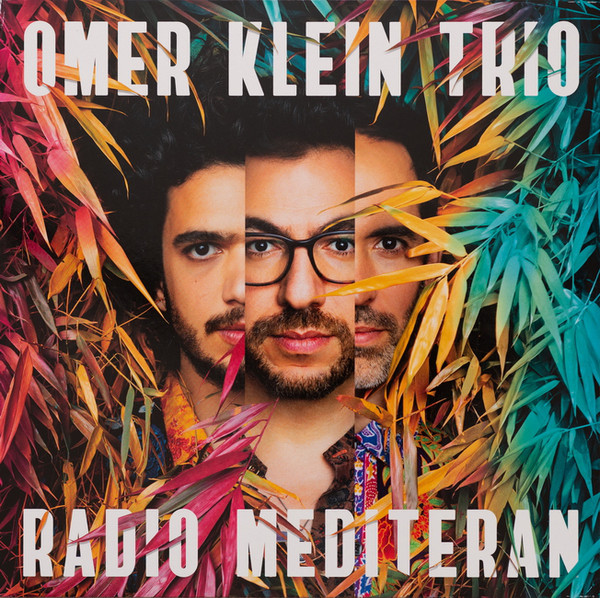 Omer Klein Trio - Radio Mediteran - vinyl record