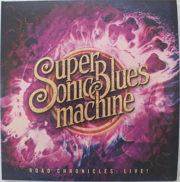 Supersonic Blues Machine - Road Chronicles: Live! - vinyl record