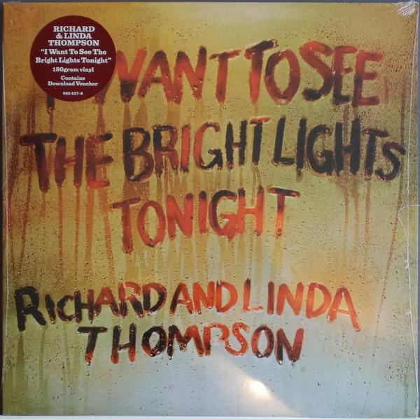 Richard & Linda Thompson - I Want To See The Bright Lights Tonight - vinyl record