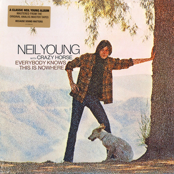Neil Young & Crazy Horse - Everybody Knows This Is Nowhere - vinyl record