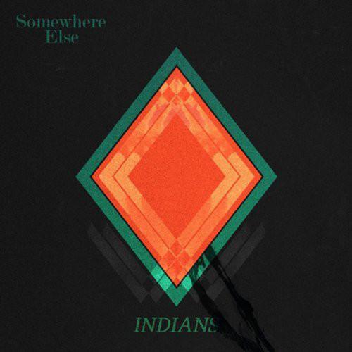 Indians (5) - Somewhere Else - vinyl record