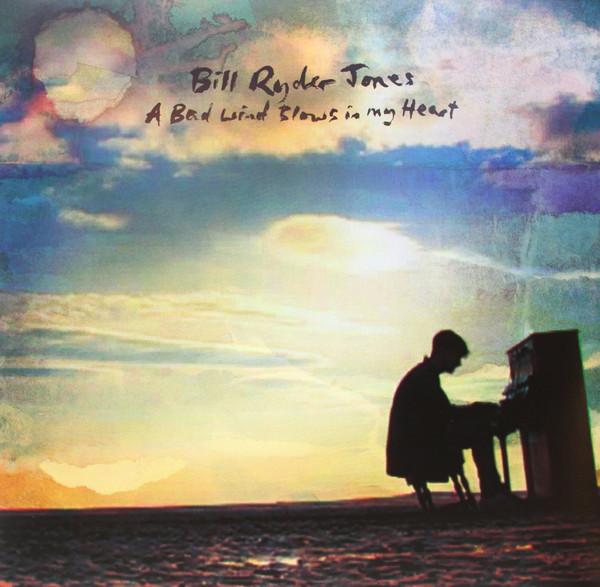 Bill Ryder-Jones - A Bad Wind Blows In My Heart - vinyl record