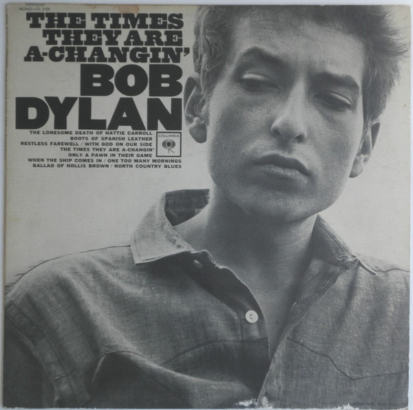 Bob Dylan - The Times They Are A-Changin'