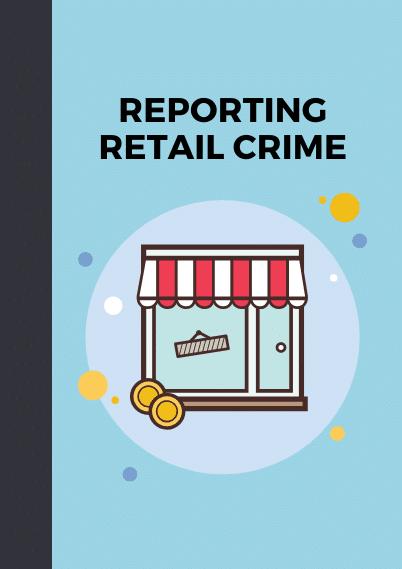 reporting retail crime