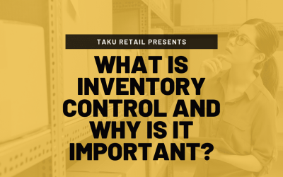 What is Inventory Control and Why is it Important?