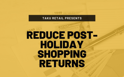 How To Reduce Post-Holiday Shopping Returns
