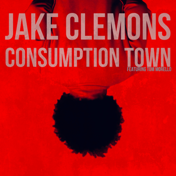 Jake Clemons releases new single 'Consumption Town'