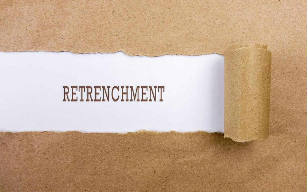 There are alternatives to retrenchment