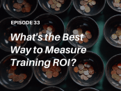 How do you measure true training ROI? Listen to expert Ajay Pangarkar on The Talented Learning Show podcast with host John Leh!