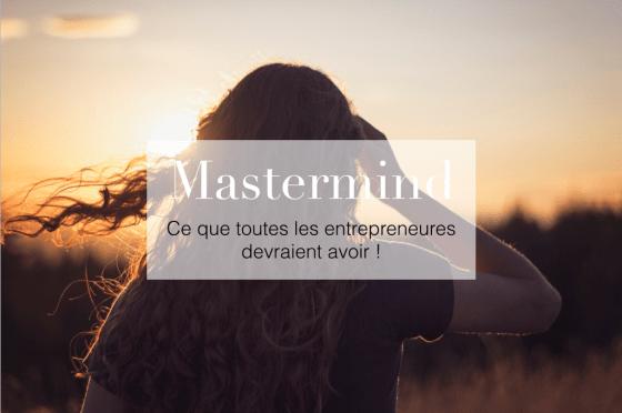 Mastermind, ce que toutes les entrepreneures devraient avoir talented girls