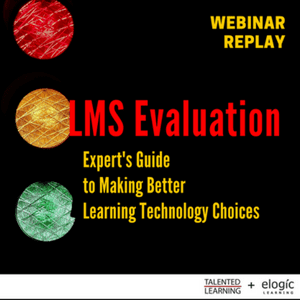 LMS Evaluation; Expert's Guide to Better Learning Tech Choices