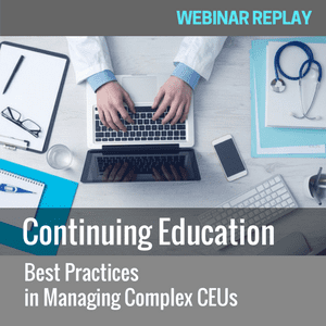 Continuing Education on-demand webinar - Best practices in Managing Complex CEUs - with learning tech analyst John Leh