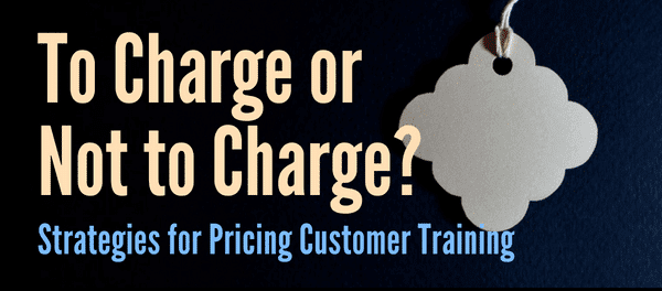 FREE WEBINAR: Strategies for Pricing Customer Education - September 19 2018