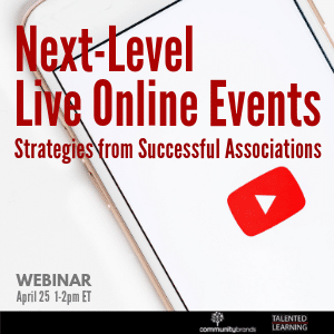 Join our live webinar - learn how to uplevel your live online events with experts from the association management community and our lead analyst, John Leh