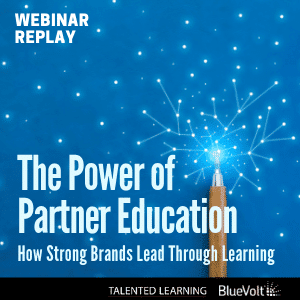 ON-DEMAND WEBINAR: The Power of Partner Education - How Strong Brands Lead Through Learning - Featuring experts who've made this strategy work