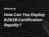 How should organizations choose an LMS for online B2B2B Certification training? Listen to this podcast with the COO of BSA | The Software Alliance