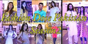 fashion dose pakistan season 2