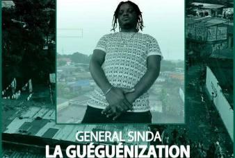 GENERAL SINDA – LA GUEGUENIZATION