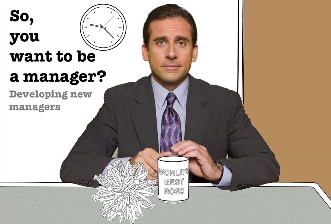 So, you want to be a manager?