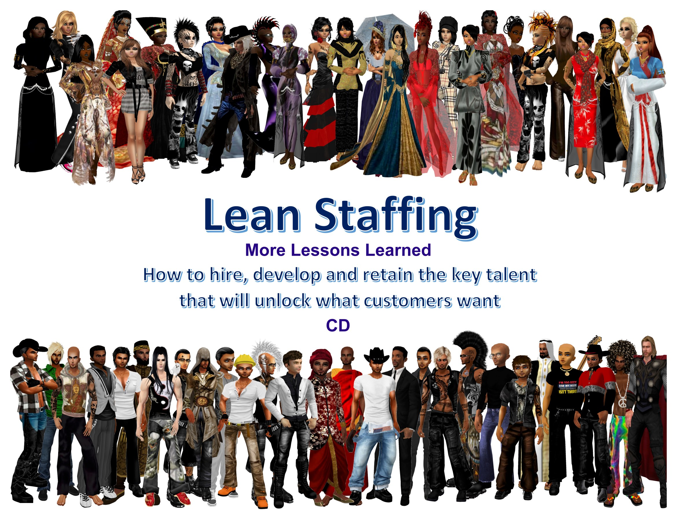 Lean Staffing More Lessons Learned