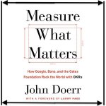 John Doerr - Measure What Matters