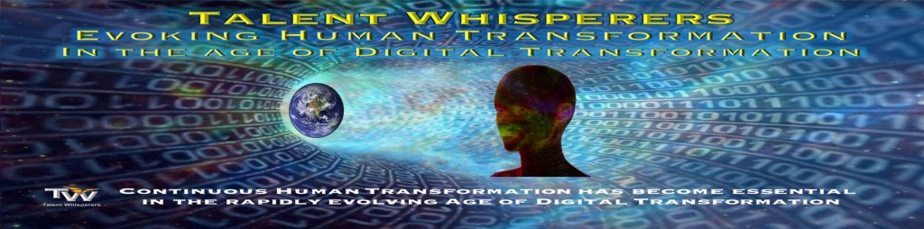 Talent Whisperers - Evoking Human Transformation in the Age of Digital Transformation