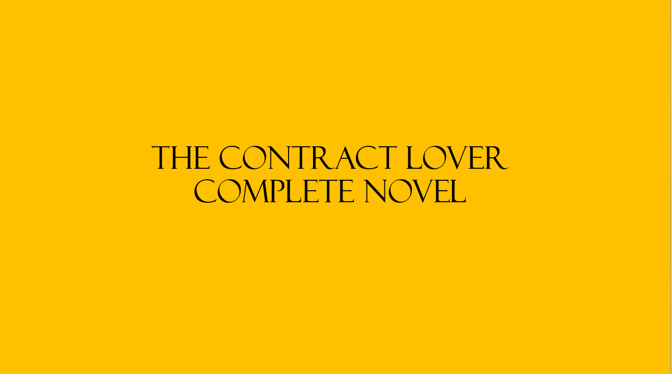 The Contract Lover Novel Complete Chapter Links