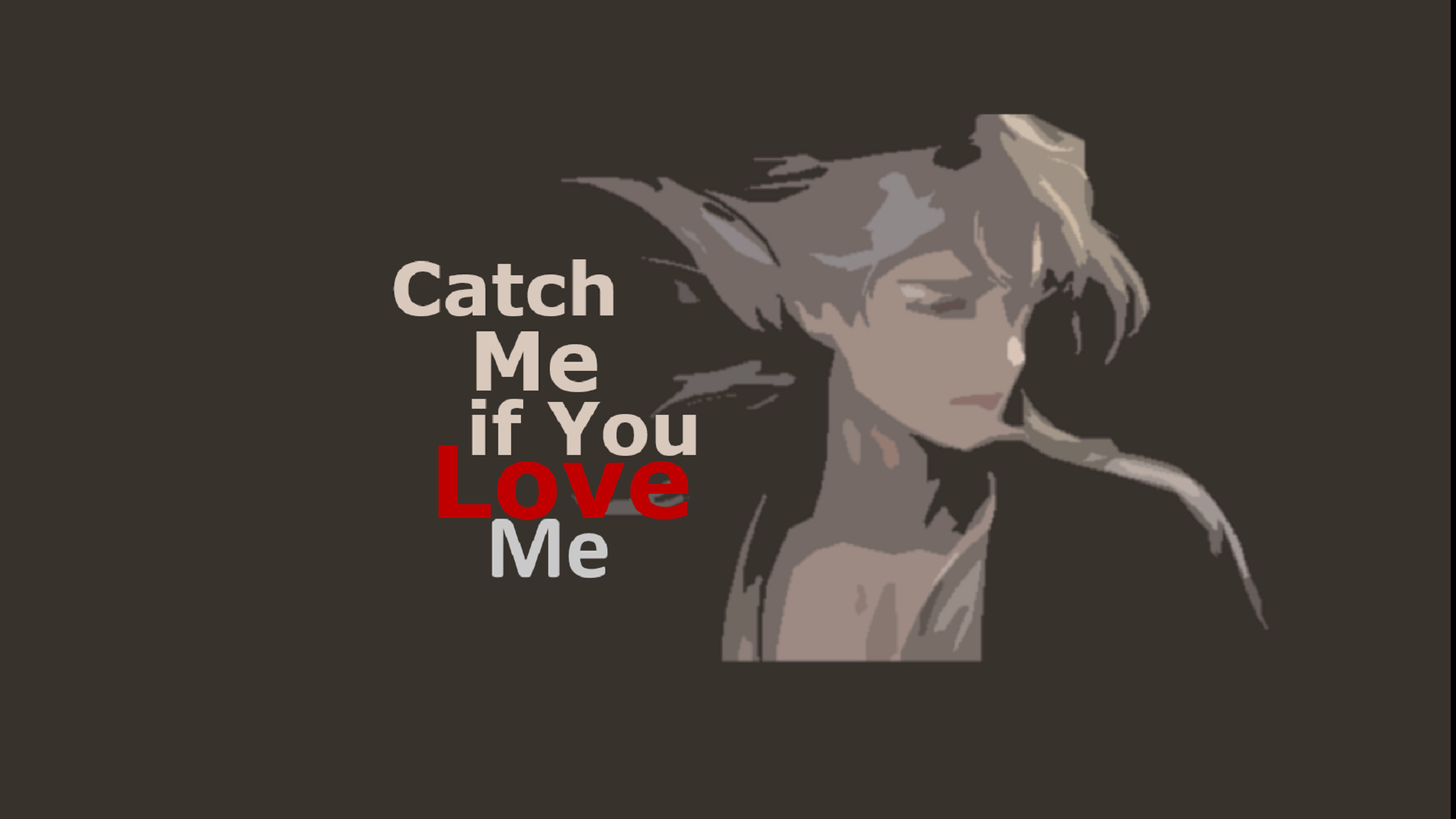 Catch Me If You Love Me Complete Chapter Links